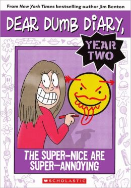 The Super-Nice are Super-Annoying (Turtleback School & Library Binding Edition)