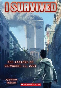 I Survived the Attacks of September 11, 2001 (Turtleback School & Library Binding Edition)