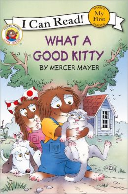 What a Good Kitty (Little Critter Series) (Turtleback School & Library Binding Edition)