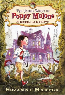 The Unseen World of Poppy Malone (Turtleback School & Library Binding Edition)