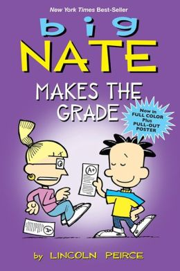 Big Nate Makes the Grade (Turtleback School & Library Binding Edition)
