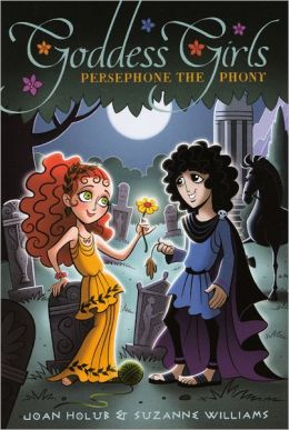 Persephone the Phony (Turtleback School & Library Binding Edition)