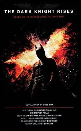 The Dark Knight Rises (Turtleback School & Library Binding Edition)