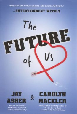 The Future of Us (Turtleback School & Library Binding Edition)