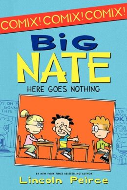 Big Nate: Here Goes Nothing (Turtleback School & Library Binding Edition)