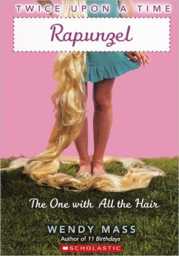 Rapunzel: The One with All the Hair (Turtleback School & Library Binding Edition)