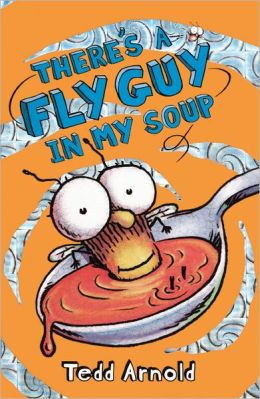 There's a Fly Guy in My Soup (Turtleback School & Library Binding Edition)