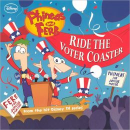 Ride The Voter Coaster (Turtleback School & Library Binding Edition)