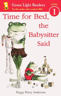 Time for Bed, the Babysitter Said (Turtleback School & Library Binding Edition)