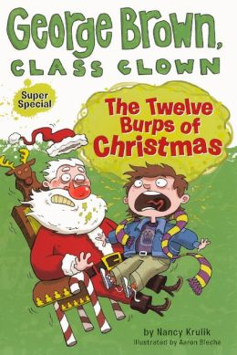 The Twelve Burps of Christmas (Turtleback School & Library Binding Edition)