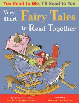 You Read to Me, I'll Read to You: Very Short Fairy Tales to Read Together (Turtleback School & Library Binding Edition)