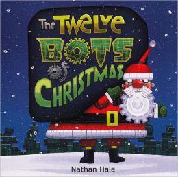 The Twelve Bots of Christmas (Turtleback School & Library Binding Edition)