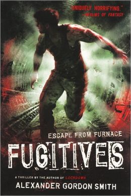 Fugitives (Turtleback School & Library Binding Edition)