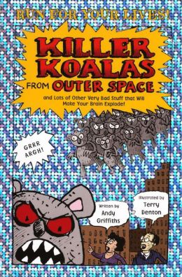 Killer Koalas from Outer Space (Turtleback School & Library Binding Edition)