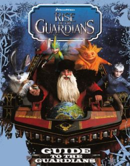 Guide to the Guardians (Turtleback School & Library Binding Edition)
