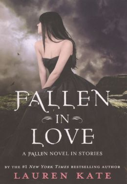 Fallen in Love: A Fallen Novel in Stories (Turtleback School & Library Binding Edition)