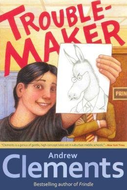 Troublemaker (Turtleback School & Library Binding Edition)