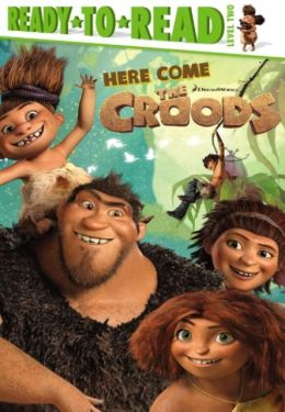 Here Come the Croods! (Turtleback School & Library Binding Edition)