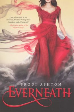 Everneath (Turtleback School & Library Binding Edition)