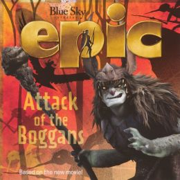 Epic: Attack Of The Boggans (Turtleback School & Library Binding Edition)