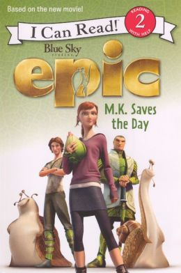 Epic: M. K. Saves the Day (Turtleback School & Library Binding Edition)