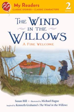 The Wind in the Willows: A Fine Welcome (Turtleback School & Library Binding Edition)
