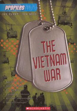 The Vietnam War (Profiles Series #5) (Turtleback School & Library Binding Edition)