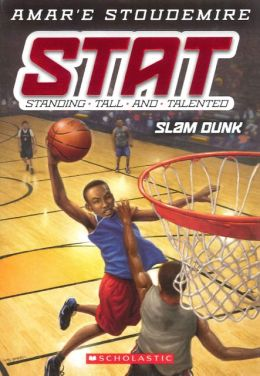 Slam Dunk (STAT: Standing Tall and Talented Series #3) (Turtleback School & Library Binding Edition)