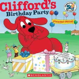 Clifford's Birthday Party: 50th Anniversary Edition (Turtleback School & Library Binding Edition)