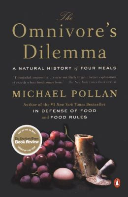 The Omnivore's Dilemma: A Natural History of Four Meals (Turtleback School & Library Binding Edition)