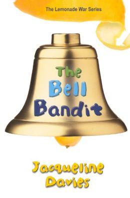 The Bell Bandit (Turtleback School & Library Binding Edition)