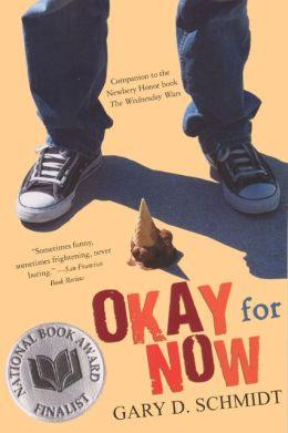 Okay for Now (Turtleback School & Library Binding Edition)