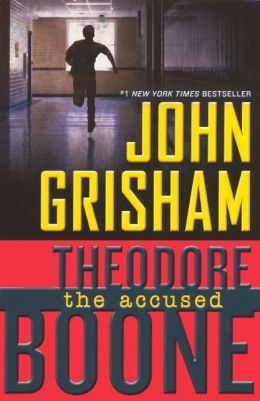Theodore Boone: The Accused (Turtleback School & Library Binding Edition)