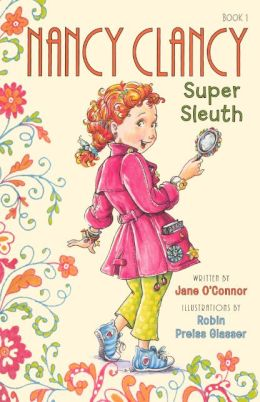 Nancy Clancy, Super Sleuth (Fancy Nancy Series: Nancy Clancy #1) (Turtleback School & Library Binding Edition)