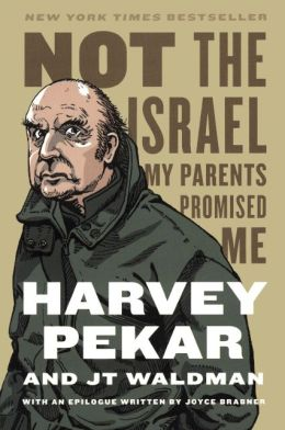 Not the Israel My Parents Promised Me (Turtleback School & Library Binding Edition)