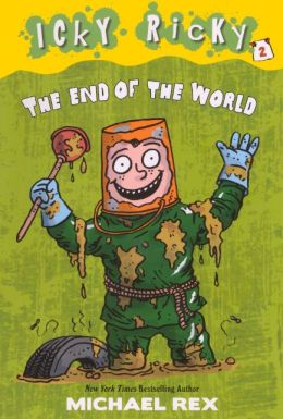 The End of the World (Icky Ricky Series #2) (Turtleback School & Library Binding Edition)