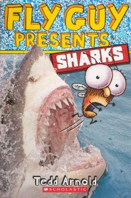 Fly Guy Presents: Sharks (Turtleback School & Library Binding Edition)