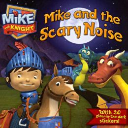 Mike and the Scary Noise (Turtleback School & Library Binding Edition)