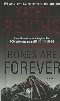 Bones Are Forever (Turtleback School & Library Binding Edition)