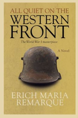 All Quiet on the Western Front (Turtleback School & Library Binding Edition)