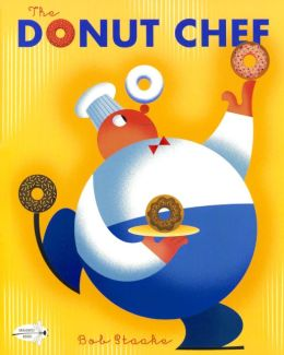 The Donut Chef (Turtleback School & Library Binding Edition)