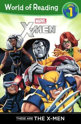These Are The X-Men (Turtleback School & Library Binding Edition)