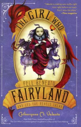 The Girl Who Fell Beneath Fairyland and Led the Revels There (Fairyland Series #2) (Turtleback School & Library Binding Edition)