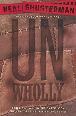 UnWholly (Turtleback School & Library Binding Edition)