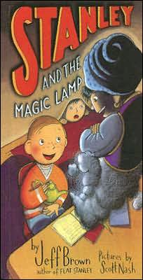 Stanley and the Magic Lamp (Flat Stanley Series)