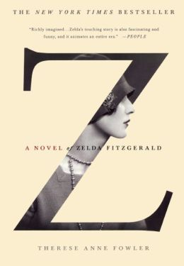 Z: A Novel Of Zelda Fitzgerald (Turtleback School & Library Binding Edition)