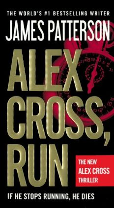 Alex Cross, Run (Turtleback School & Library Binding Edition)