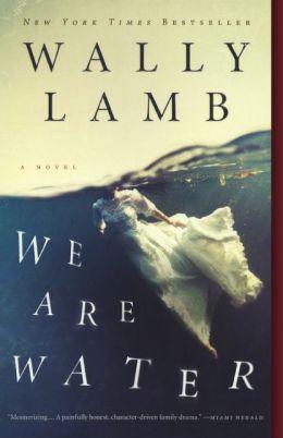 We Are Water (Turtleback School & Library Binding Edition)