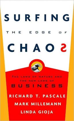 Surfing the Edge of Chaos: The New Art and Science of Management