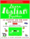 Learn Italian Together: An Activity Kit for Kids and Grown-Ups
